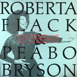 "Roberta Flack & Peabo Bryson ‎- Love Is A Waiting Game  (12"") (VG/VG)"